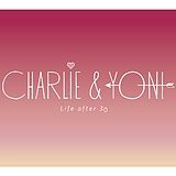 Charlie And Yoni. #LifeAfter30.