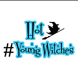 Hot. Young. Witches.