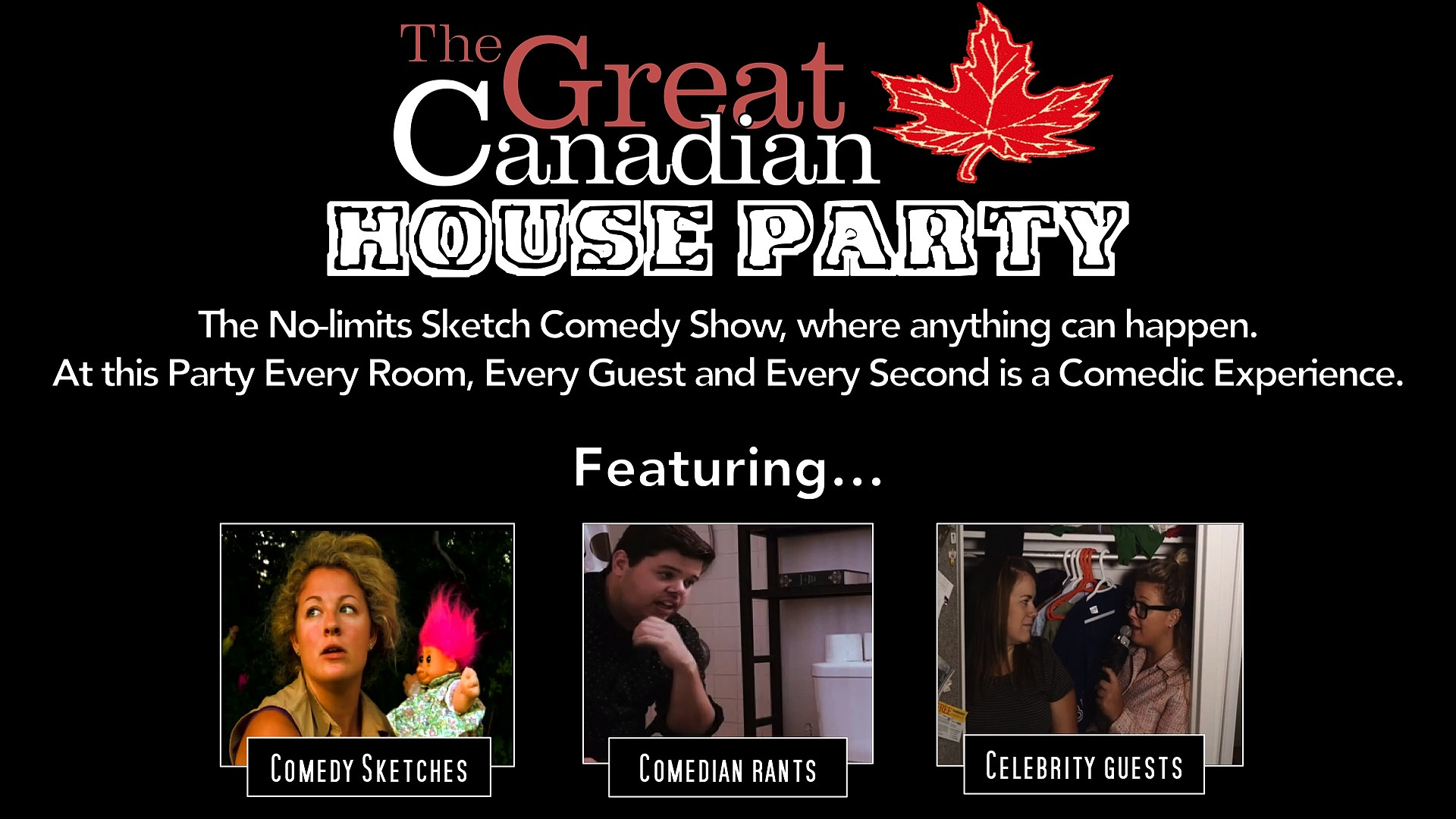 The Great Canadian House Party