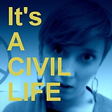 It's a Civil Life