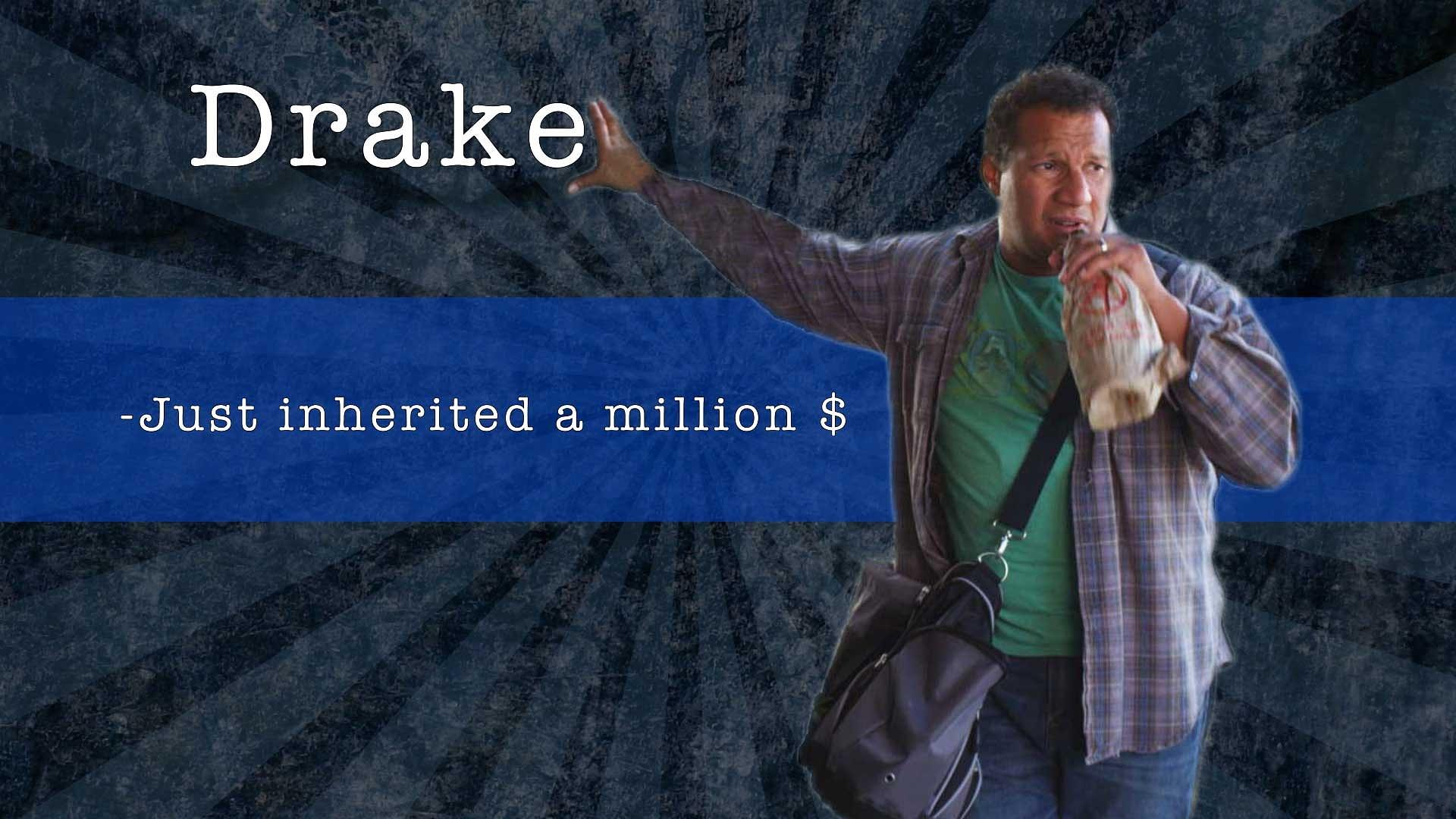 Drake Just inherited 1 million dollars