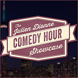 The Julien Dionne Comedy Hour