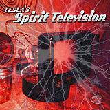 Tesla's Spirit Television