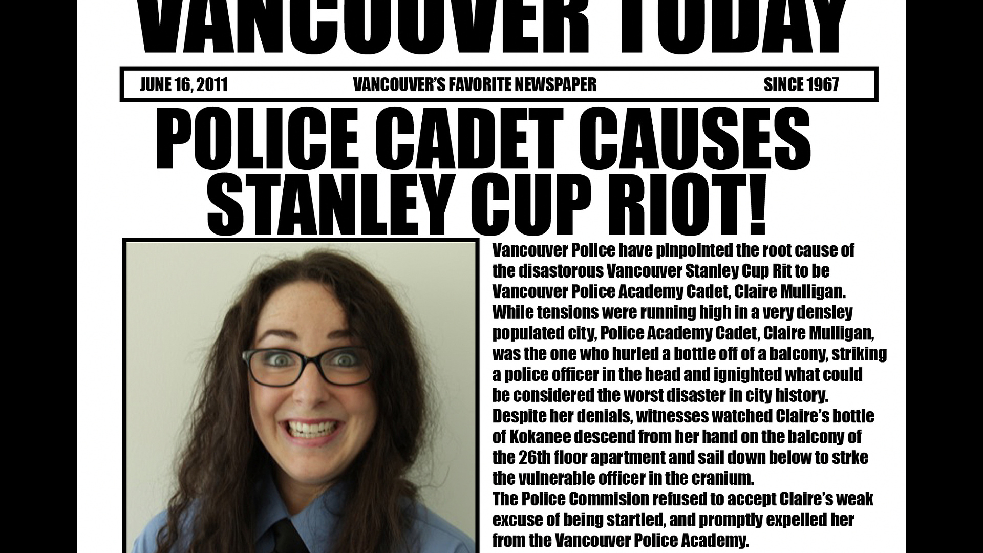 Cadet causes the Stanley Cup riot