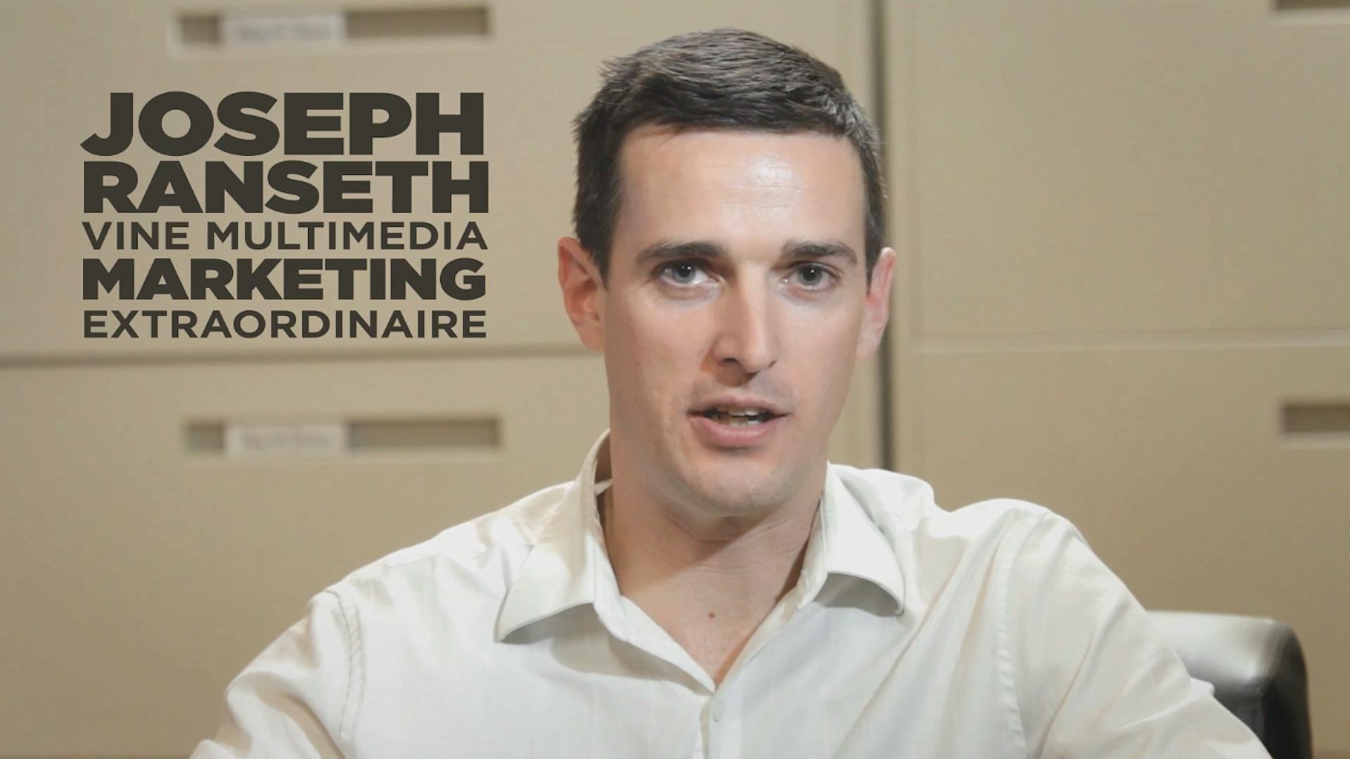 Joseph Ranseth- Marketing Extraordinaire