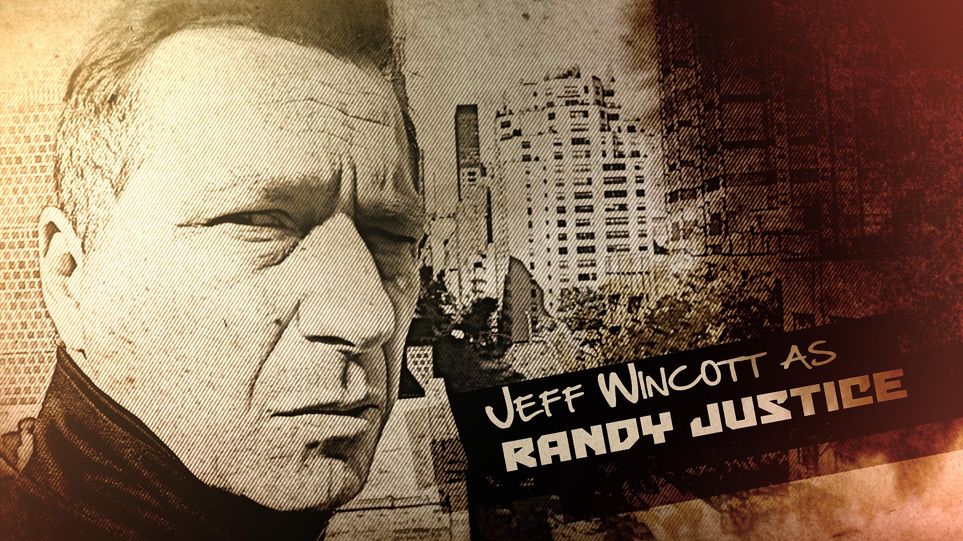 Jeff Wincott as RANDY JUSTICE