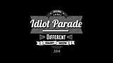 Idiot Parade