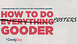 How To Do Everything Gooder