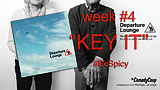 Week #4 Key It