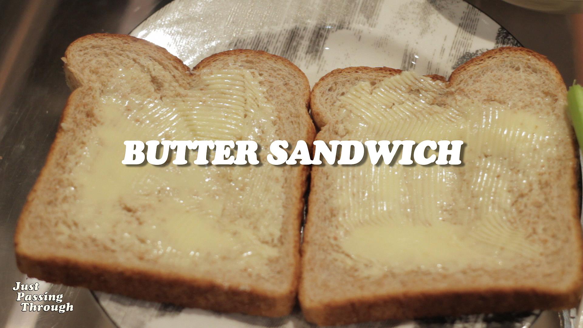 The Butter Sandwich