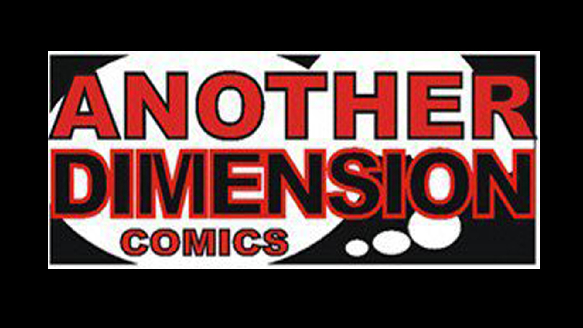 ANOTHER DIMENSION COMICS