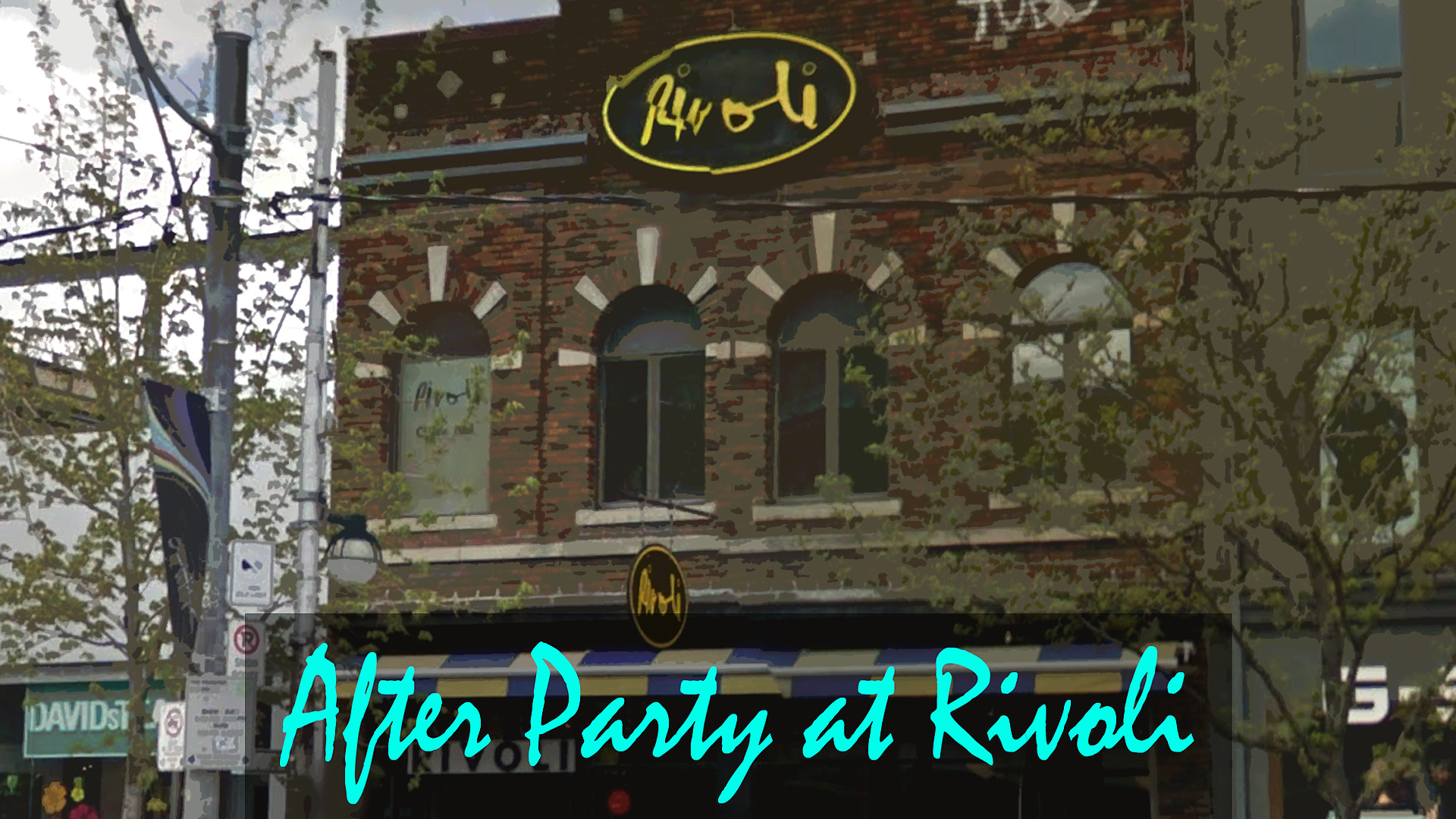 Friday: After Party at The Rivoli
