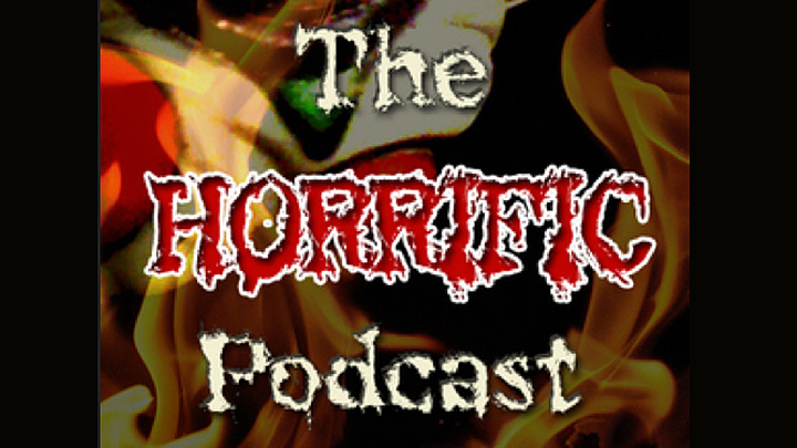 The Horrific Podcast