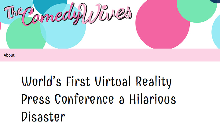 Comedy Wives Reviews VR Press Conference